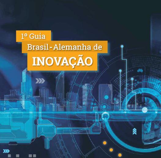 Câmara e DWIH lançam 1º Guia Brasil-Alemanha de Inovação